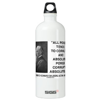 Lord Acton All Power Corrupts Absolute Power Quote Water Bottle