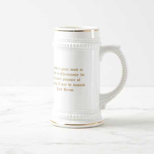 Lord Byron Humorous Quote Beer Stein