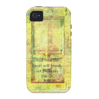 Lord Byron inspirational quote about LOVE and LIFE Case-Mate iPhone 4 Covers