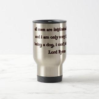 Lord Byron Quote Travel Mug