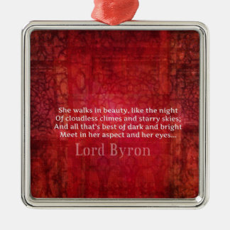 Lord Byron  Romantic Love quote art typography Metal Ornament