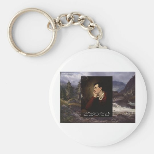"""Lord Byron """"Sweet Voice"""" Love Quote Gifts Tees Etc Keychain"""