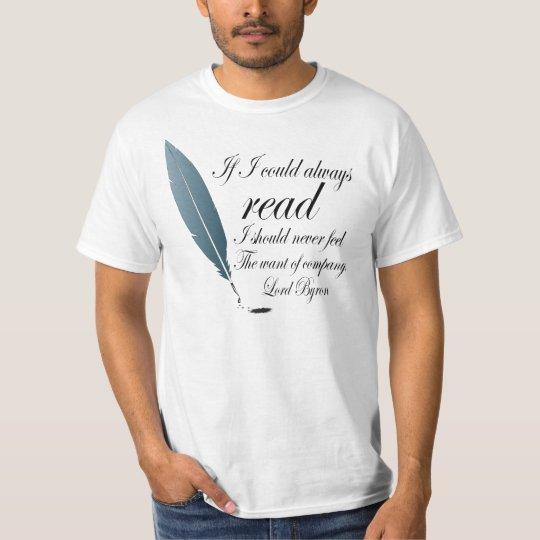Lord Byron Writing Quote Mens Tshirt Reading Gift