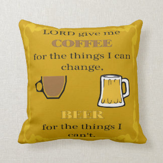 Lord Give Coffee, Beer and Wine Throw Pillow