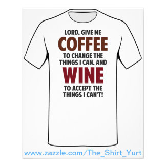 Lord, Give Me Coffee And Wine Flyer