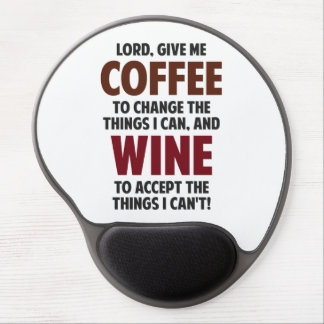 Lord, Give Me Coffee And Wine Gel Mouse Pad