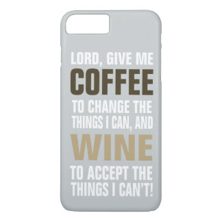 Lord Give Me Coffee and Wine! iPhone 8 Plus/7 Plus Case