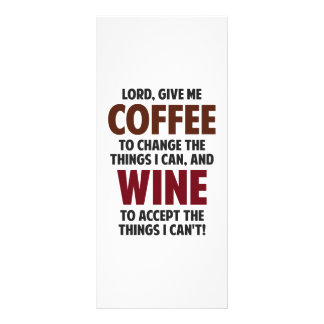 Lord, Give Me Coffee And Wine Customized Rack Card