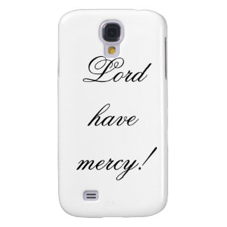 Lord have mercy galaxy s4 cover