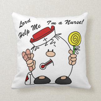 Lord Help Me I'm a Nurse Pillow