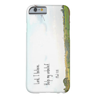 Lord I believe case Barely There iPhone 6 Case