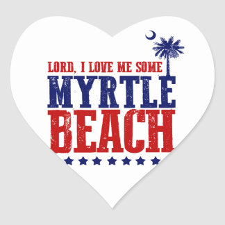 Lord, I Love Me Some Myrtle Beach Heart Sticker