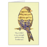 Lord is my Strength & Song Bible Scripture Bird Greeting Card