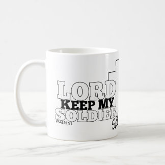 Lord Keep My Soldier Safe Classic White Coffee Mug