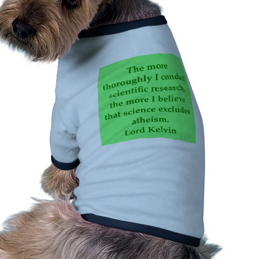Lord Kelvin quote Dog Tee