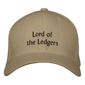 Lord of the Ledgers - CFO Nickname Embroidered Baseball Hat