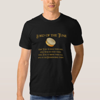 Lord of the Tune Tee Shirt