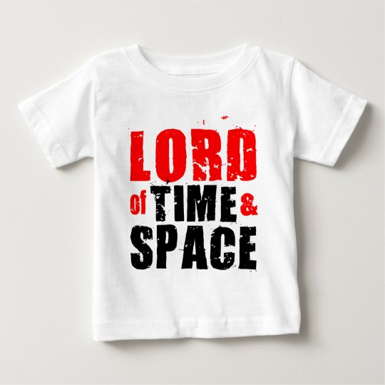 Lord of Time and Space Baby T-Shirt