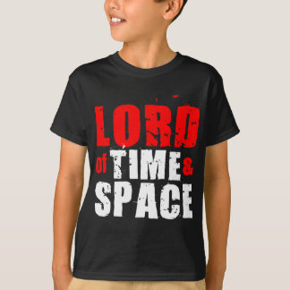 Lord of Time and Space T-Shirt