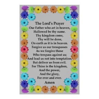"""Lord"""" Prayer in a Rainbow Flower Border Poster"""