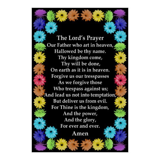 "Lord"" Prayer in a Rainbow Flower Border Poster"