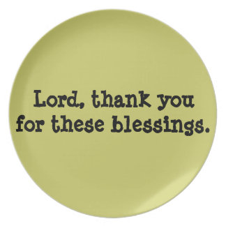 Lord Thank You For These Blessings Plate