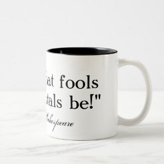 Lord, what fools these mortals be - Shakespeare Two-Tone Coffee Mug