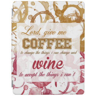 Lord ... Wine and Coffee ... Quote iPad cover