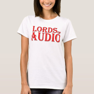 LORDS for the LADIES T-Shirt