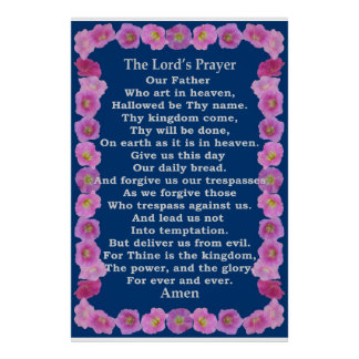 Lord's Prayer in a Pink Hollyhock Frame Poster