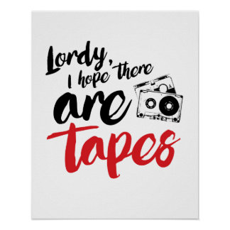 Lordy I hope there are tapes - calligraphy -- - .p Poster