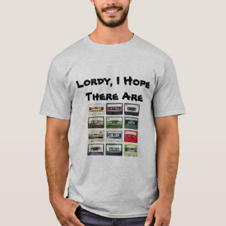 """""""Lordy, I Hope There Are Tapes"""" graphic tee"""