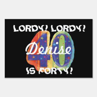 lordy lordy 40 yard signs