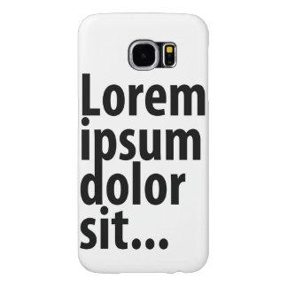 Lorem Ipsum Samsung Galaxy S6 Case