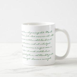 Lorem Ipsum Writing - Green Text Coffee Mug