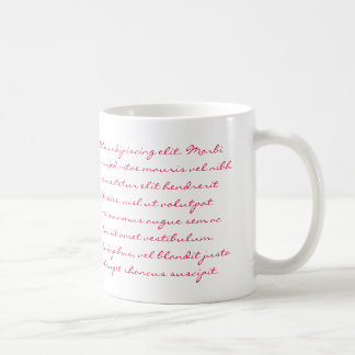 Lorem Ipsum Writing - Pink Text Coffee Mug