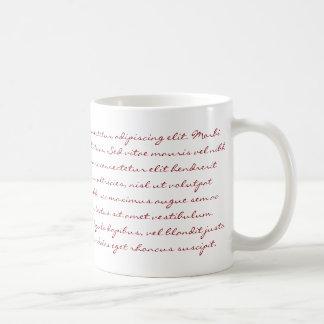 Lorem Ipsum Writing - Red Text Coffee Mug