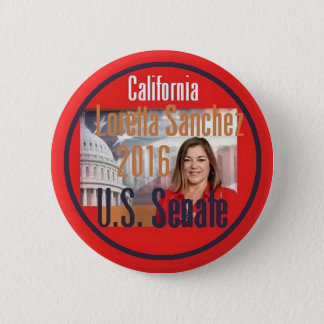 Loretta SANCHEZ Senate 2016 Button