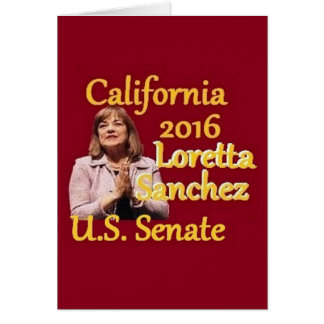 Loretta SANCHEZ Senate 2016 Card