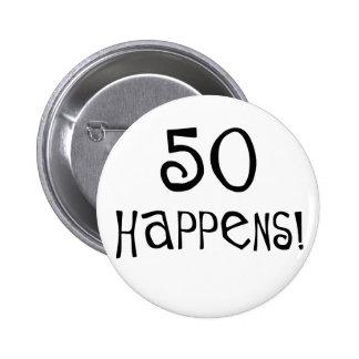 ¡los 50.os regalos de cumpleaños, 50 suceden! pin redondo 5 cm