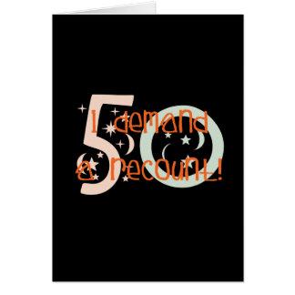 ¡los 50.os regalos de cumpleaños, exijo un recuent tarjeta de felicitación