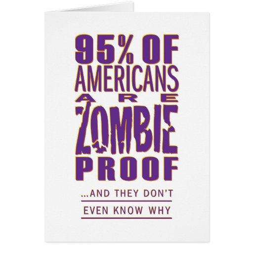 los 95% de americanos son prueba del zombi tarjeta