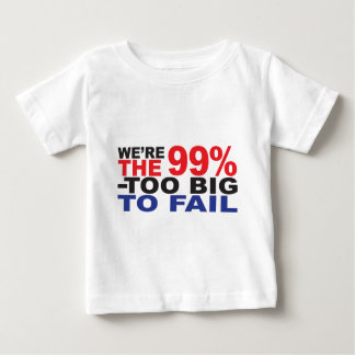Los 99% - Demasiado grande fallar Playera De Bebé