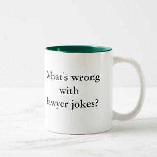 Los abogados no piensan que son divertidos, y taza de café de dos colores