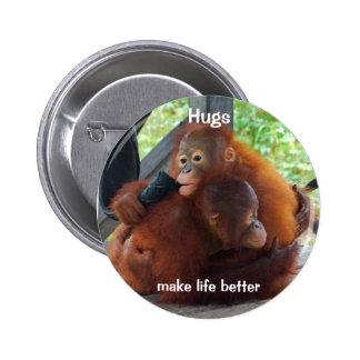 Los abrazos hacen vida mejor pin