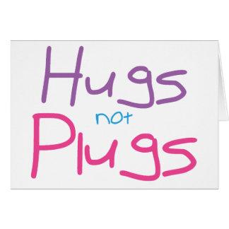 Los abrazos no tapan (el rosa) tarjeta de felicitación