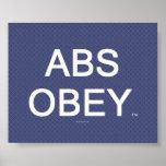 Los ABS SUPERIORES obedecen Poster