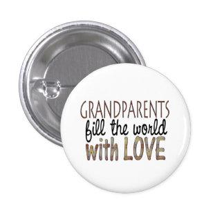 Los abuelos llenan el mundo del botón del amor pin redondo de 1 pulgada