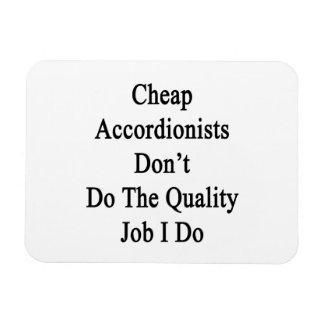 Los acordeonistas baratos no hacen el trabajo de l iman rectangular