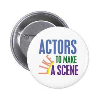Los actores tienen gusto de hacer una escena pin redondo de 2 pulgadas